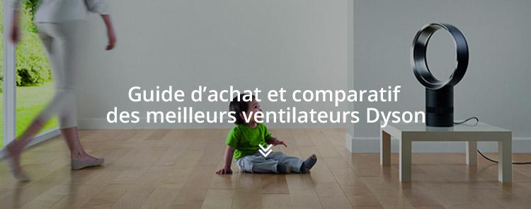 Ventilateur Dyson avis et comparatif 2019